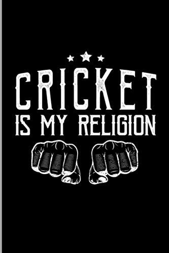 Cricket Is My Religion: Typography Art Hitting Pitching Bat And Ball Game Gift Wide Ruled Lined Notebook - 120 Pages 6x9 Composition