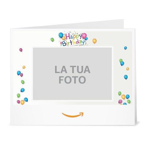 Buono Regalo Amazon.it - Stampa - Carica una foto - Compleanno di tutti i colori