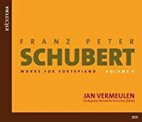 Works for Fortepiano 5 by F. SCHUBERT (2009-11-10)