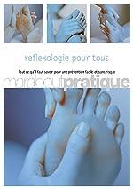 Réflexologie pour tous de Docteur Denis Lamboley