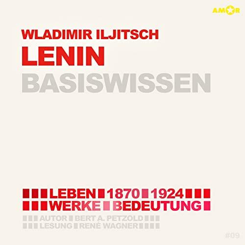 Wladimir Iljitsch Lenin (1870-1924) Basiswissen Titelbild