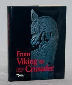 From Viking to Crusader  Scandinavia and Europe 800-1200