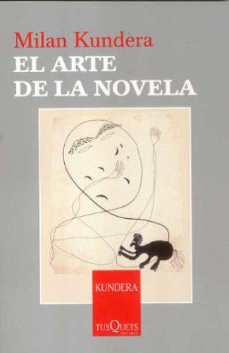 El arte de la novela: 2 (Esenciales)