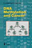 DNA Methylation and Cancer (Current Topics in Microbiology and Immunology)