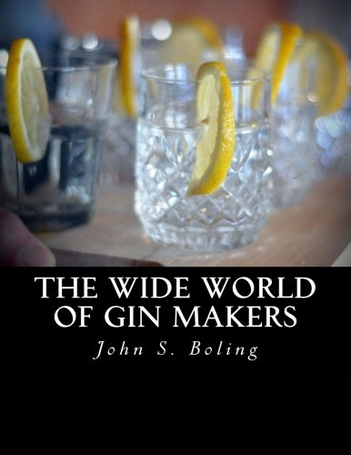 The Wide World of Gin Makers