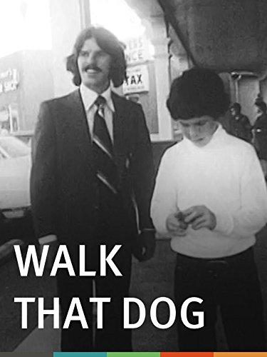 Walk That Dog