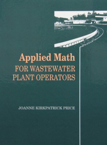 Download Applied Math for Wastewater Plant Operators Set 1566769892
