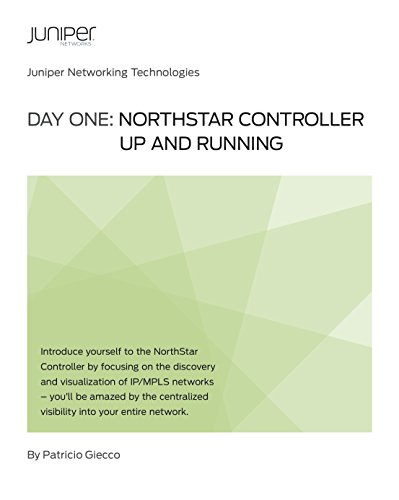 Day One: NorthStar Controller Up and Running (English Edition)
