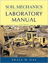by Braja M. Das Soil Mechanics Laboratory Manual (Engineering Press at Oup) (text only)6th (Sixth) edition[Paperback]2001