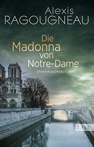 Die Madonna von Notre-Dame: Kriminalroman (Pater Kern, Band 1)