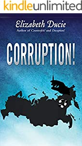 Corruption! (The Jones Sisters Thrillers Book 3)