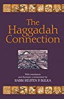 The Haggadah Connection: With Translation and Thematic Commentary