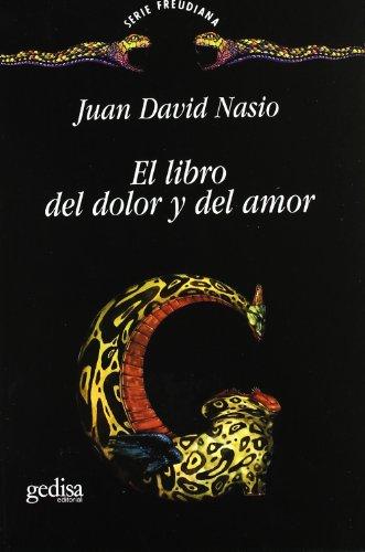 El libro del dolor y del amor (Spanish Edition)