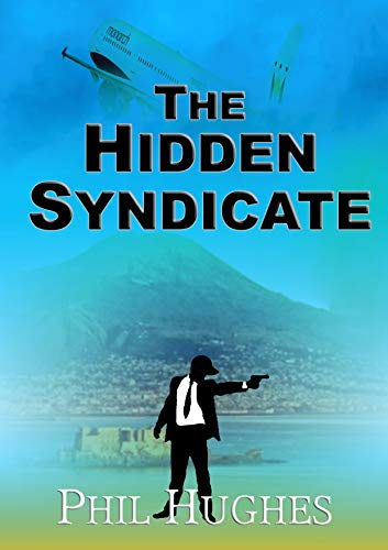 The Hidden Syndicate: Omnibus: Problem, Cause, Solution (English Edition)