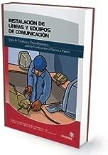 Instalacion De Lineas Y Equipos De Comunicacion/ Lines Installation And Communications Equipment