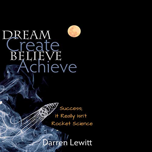 Dream, Create, Believe, Achieve cover art