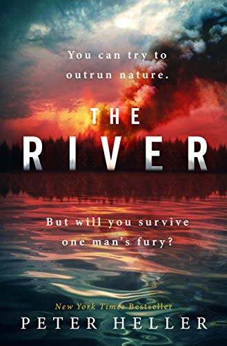 The River: 'An urgent and visceral thriller... I couldn't turn the pages quick enough' (Clare Mackintosh) (English Edition)