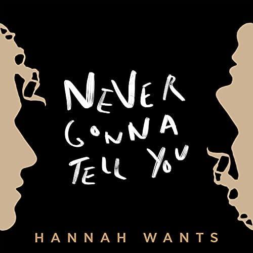 Hannah Wants