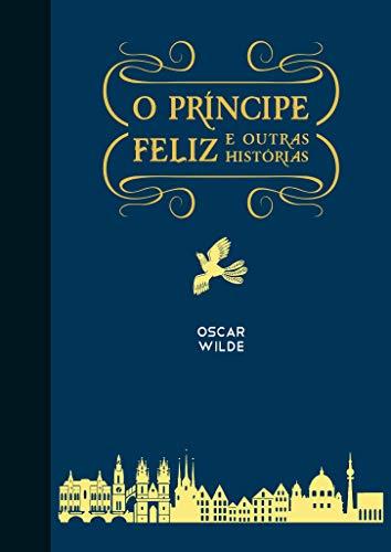 O príncipe feliz e outras histórias