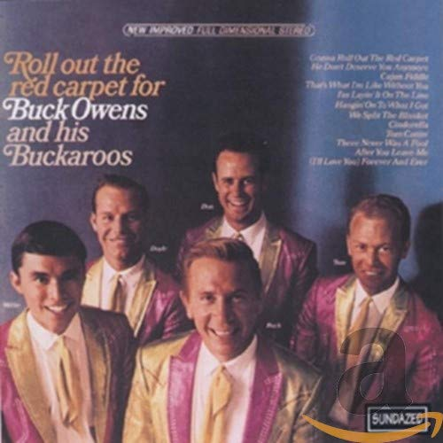 Roll Out The Red Carpet for Buck Owens And His Buckaroos