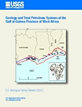 Geology and Total Petroleum Systems of the Gulf of Guinea Province of West Africa (AfricaU.S. Geological Survey Bulletin 2207-C)