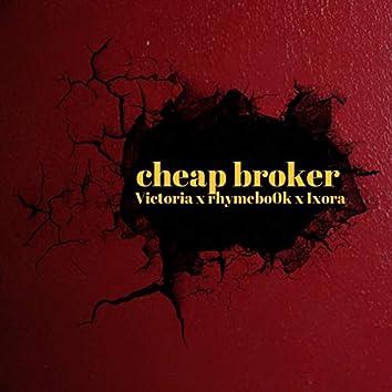 Cheap Broker feat. Victoria and Ixora