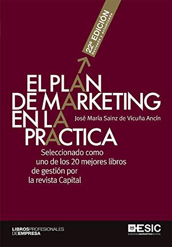 El plan de marketing en la práctica 22ª ed (Libros profesionales) (Spanish Edition)