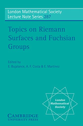 Topics on Riemann Surfaces and Fuchsian Groups (London Mathematical Society Lecture Note Series Book 287) (English Edition)