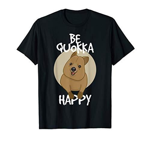 Be Quokka Happy Happiest Animal Cute T-Shirt
