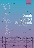 Sarah Quartel Songbook: 10 songs for upper voices