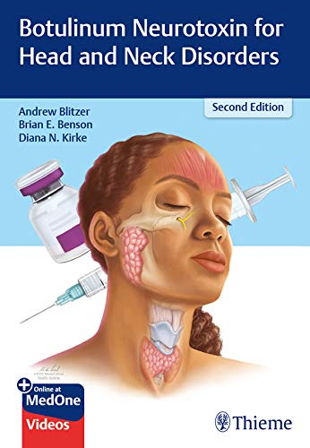 Botulinum Neurotoxins for Head and Neck Disorders (English Edition)
