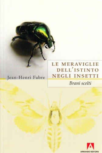 Le meraviglie dell'istinto negli insetti