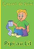 Carnet de Suivi Pipi au Lit: Journal de bord pour l'apprentissage de la propreté des enfants – enfants de 3 à 12 ans – couches pour enfant – pyjama absorbant