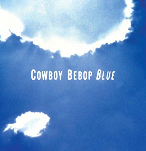 「COWBOY BEBOP」オリジナルサウンドトラック3 BLUE