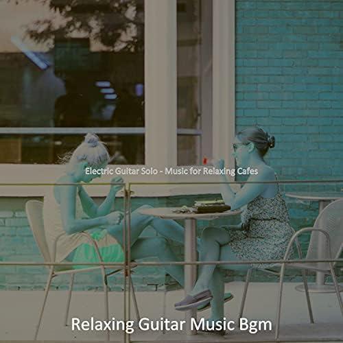 Relaxing Guitar Music Bgm