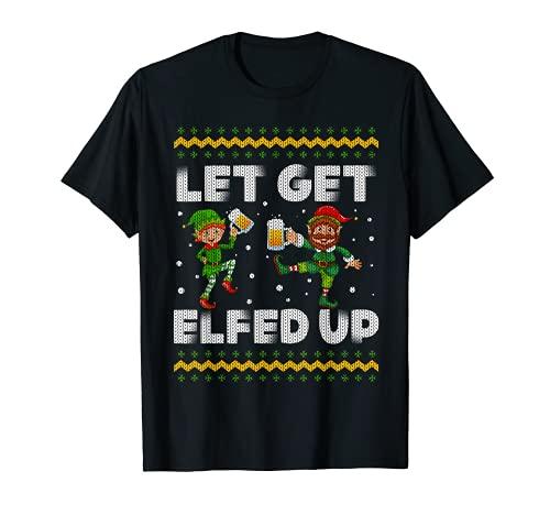 Let's Get Elfed Up Suéter feo de Navidad bebiendo cerveza Camiseta