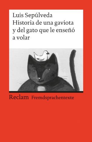 Historia de una gaviota y del gato que le enseno a volar : Una novela para Jòvenes de 8 a 88 anos: 9133