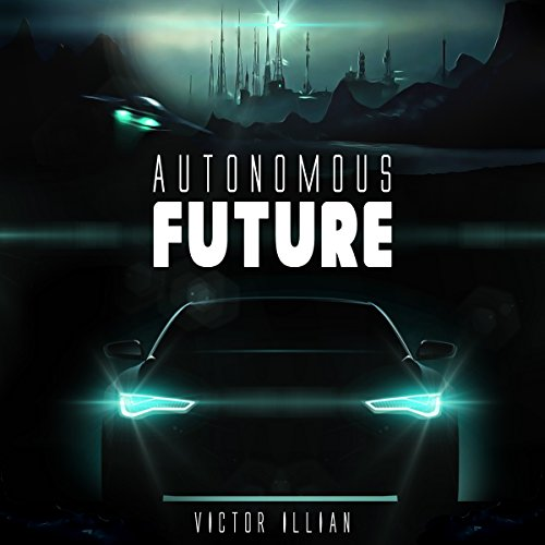 Autonomous Future audiobook cover art
