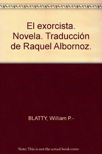 El exorcista. Novela. Traducción de Raquel Albornoz. Tapa