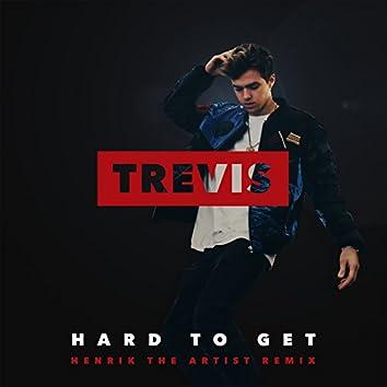 Hard To Get (feat. Henrik the Artist) [Henrik The Artist Remix]