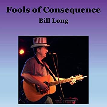 Fools of Consequence