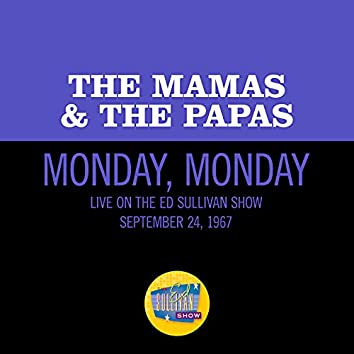 Monday, Monday (Live On The Ed Sullivan Show, September 24, 1967)