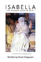 Isabella: The Gardner Museum Heist