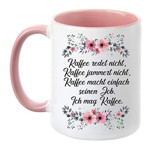 TassenTicker - ''Kaffee jammert Nicht'' - Kaffeetasse - Blumen - Geschenk - lustige Tasse (Rosa)