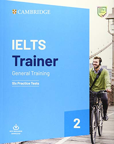 IELTS Trainer 2 General Training. Practice Tests with Answers and Audio: Six Practice Tests (IELTS Practice Tests)