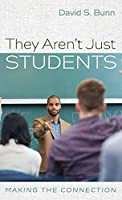 They Aren't Just Students