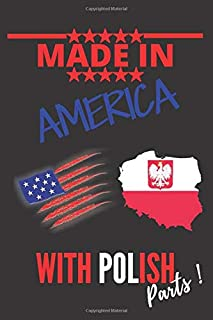 """Made in AMERICA with POLISH Parts: This Notebook and Journal for Writing, Matte Cover, Size 6"""" x 9"""", 120 Pages"""