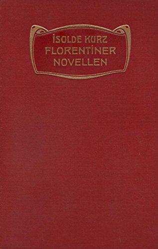 Florentiner Novellen : Die Vermählung der Toten. Die Humanisten. Der heilige Sebastian. Anno Pestis. -