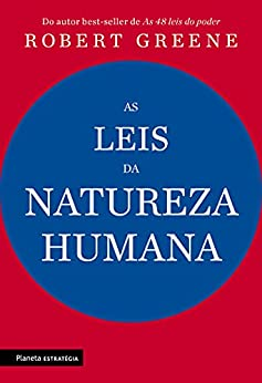 As leis da natureza humana por [Robert Greene, Angela Tesheiner]