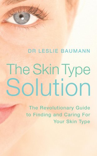 The Skin Type Solution: Dr.Leslie Baumann's Guide to the 16 Skin Types